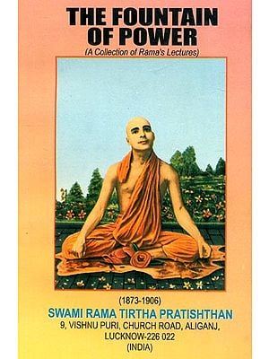 The Fountain of Power (A Collection of Rama's Lectures)