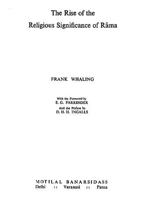 The Rise of the Religious Significance of Rama (An Old & Rare Book)