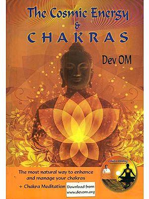 The Cosmic Energy & Chakras
