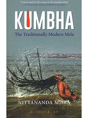 Kumbha (The  Traditionally Modern Mela)