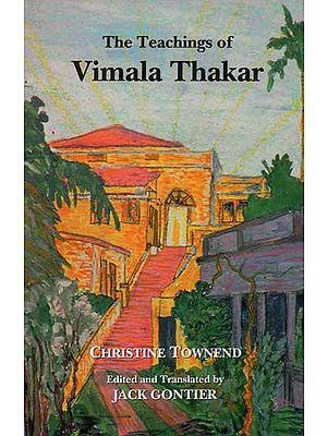 The Teachings of Vimala Thakar