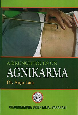 A Brunch Focus on Agnikarma