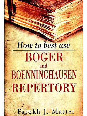 How to Best Use Boger and Boenninghausen Repertory