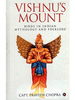 Vishnu's Mount (Birds in India Mythology and Folklore)