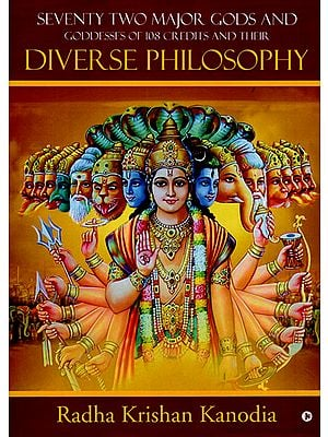 Seventy Two Major Gods and Goddesses of 108 Credits and Their Diverse Philosophy