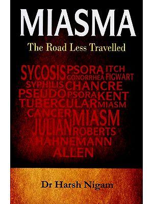 Miasma (The Road Less Travelled)