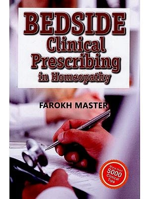 Bedside clinical Prescribing in Homeopathy