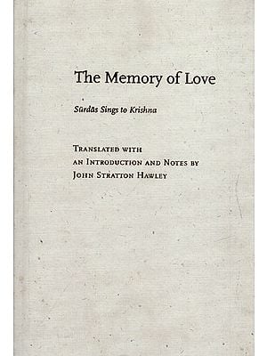 The Memory of Love (Surdas Sings to Krishna)