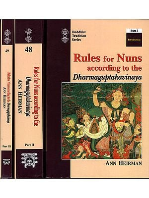 Rules for Nuns according to The Dharmaguptakavinaya (Set of 3 Volumes)
