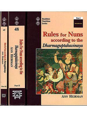 Rules for Nuns according to The Dharmaguptakavinaya (Set of 3 Volumes)