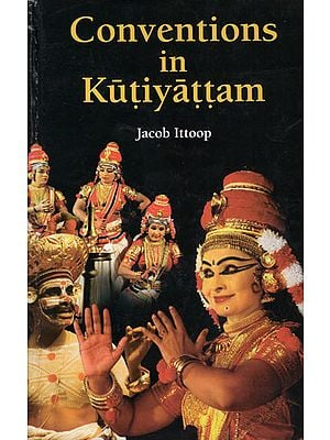 Conventions in Kutiyattam