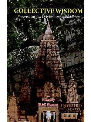 Collective Wisdom (Preservation and Development of Buddhism)