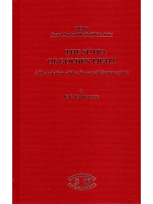 The Sutra of Golden Light (A Translation of The Suvarnabhasottamasutra)