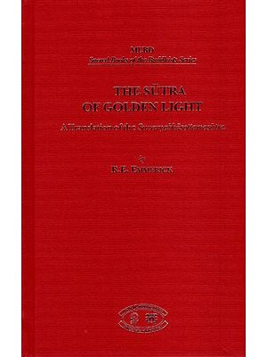 The Sutra of Golden Light (A Translation of The Suvarnabhasottamasutra)