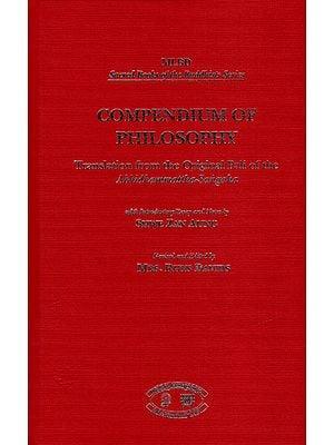 Compendium of Philosophy (Translation from The Original Pali of the Abhidhammattha –Sangaha)