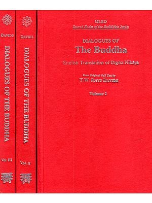 Dialogues of The Buddha –English Translation of Digha Nikaya (Set of 3 Volumes)