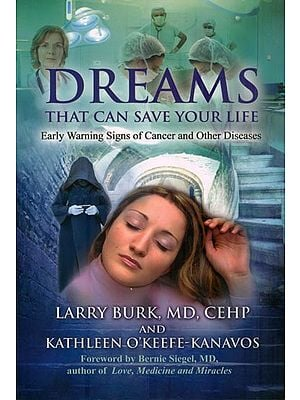 Dream - That Can Save Your Life (Early Warning Signs of Cancer and Other Diseases)