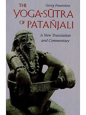 The Yoga Sutra of Patanjali - A New Translation and Commentary