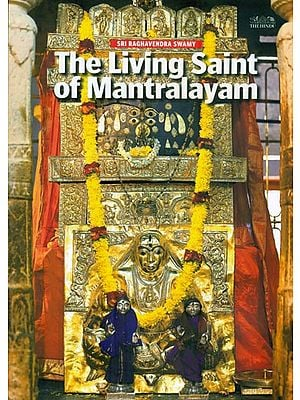 The Living Saint of Mantralayam