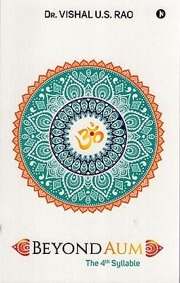 Beyond Aum (The 4th Syllable)