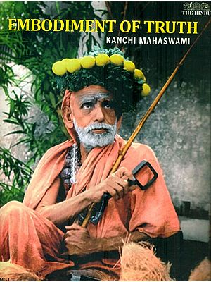 Embodiment of Truth (Kanchi Mahaswami)