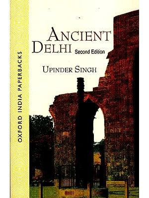 Ancient Delhi Second Edition
