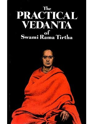 The Practical Vedanta of Swami Rama Tirtha