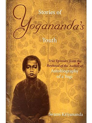 Stories of Yogananda 's Youth