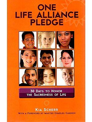 One Life Alliance Pledge