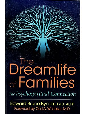 The Dreamlife of Families (The Psychospiritual Connection)