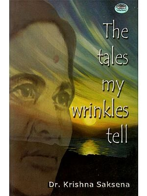 The Tales My Wrinkles Tell