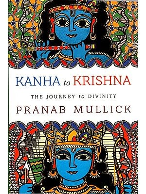 Kanha in Krishna (The Journey to Divinity)