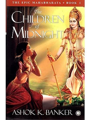 The Children of Midnight (The Epic Mahabharata)
