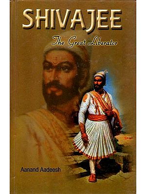 Shivajee (The Great Liberator)