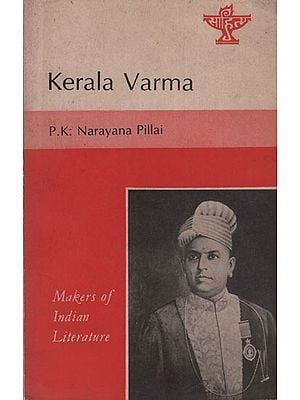 Kerala Varma (Makers of Indian Literature)