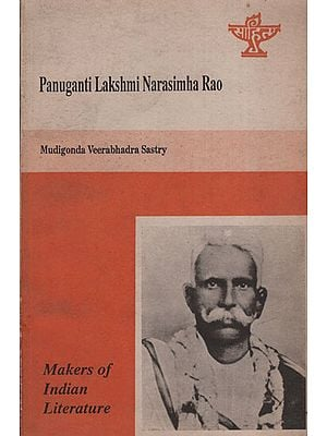 Panuganti Lakshmi Narasimha Roa(Makers of Indian Literature)