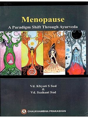 Menopasue (A Paradigm Shift Through Ayurveda)