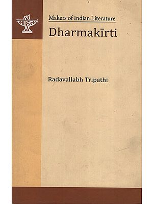 Dharmakirti (Makers of Indian Literature)