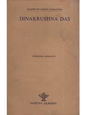 Dinakrushna Das (Makers of Indian Literature)
