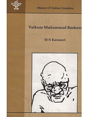 Vaikom Muhammad Basheer (Makers of Indian Literature)