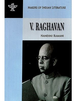 V. Raghavan (Makers of Indian Literature)
