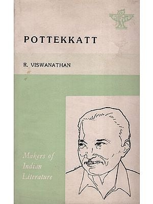 Pottekkatt (Makers of Indian Literature)