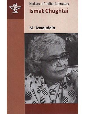 Ismat Chughtai( Makers of Indian Literature)
