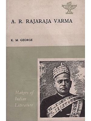 A.R Rajaraja Varma(Makers  of Indian Literature)
