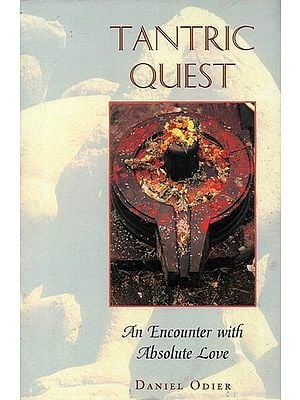 Tantric Quest - An Encounter with Absolute Love
