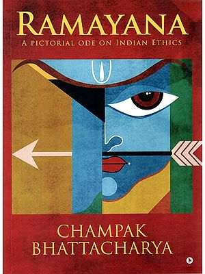 Ramayana (A Pictorial Ode on Indian Ethics)