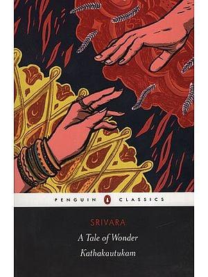 A Tale of Wonder Kathakautukam