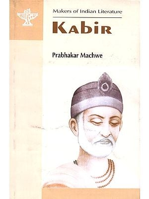 Kabir (Makers of Indian Literature)
