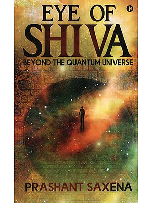 Eye of Shiva (Beyond The Quantum Universe)