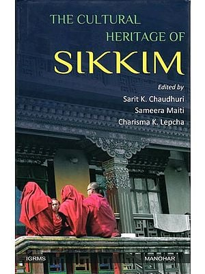 The Cultural Heritage of Sikkim